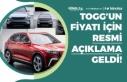 TOGG Yerli Otomobil Fiyatı İçin İlk Resmi Açıklama!...
