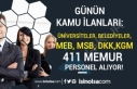 Üniersiteler-Belediyeler-KGM-MEB-MSB ve DKK 411 Memur...