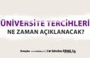 Üniversite tercih sonuçları ne zaman açıklanacak?