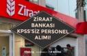 Ziraat Bankası KPSS'siz Bankacı Alımı Yapacak!...
