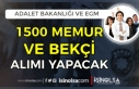 Adalet Bakanlığı ve EGM 1500 KPSS Siz Bekçi ve...
