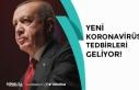Cumhurbaşkanı Erdoğan Açıkladı! Yeni Tedbirler...