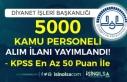 Diyanet İşleri Başkanlığı 5000 Kamu Personeli...
