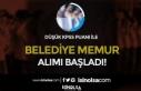 Düşük KPSS Puanı İle ( 55 ve 65 ) Belediye Memur...