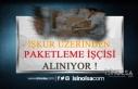 İŞKUR Üzerinden 11179 Paketleme İşçisi Alınacak!