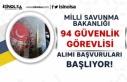 Milli Savunma Bakanlığı ( MSB ) 94 Güvenlik Görevlisi...