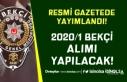 Resmi Gazetede Lise Mezunu 2020/1 Bekçi Alımı İlanı...