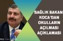 Sağlık Bakanı Koca Yüz Yüze Eğitim Açıklaması!...