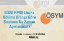 2020 KPSS Lisans Bölüme Branşa Göre Sıralama...