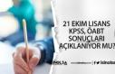 21 Ekim Lisans KPSS, ÖABT Sonuçları Açıklanıyor...