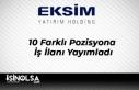 Eksim Yatırım Holding 10 Farklı Pozisyona İş...