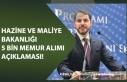 Hazine ve Maliye Bakanı 5 Bin Memur Alımı Açıklaması...