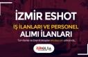 İzmir ESHOT İş İlanları ve Personel Alımı Kadroları...