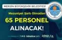 Mersin Büyükşehir Belediyesi KPSS Siz 65 Personel...
