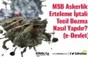 MSB Askerlik Erteleme İptali (Tecil Bozma) Nasıl...