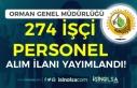 Orman Genel Müdürlüğü ( OGM ) 274 İşçi Personel...