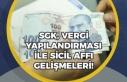 Vergi ve SGK Prim Borçları Ne Zaman Yapılandırılacak?...
