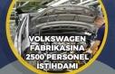Volkswagen Fabrikası Yeri Belli Oldu! 2 Bin 500 Personel...