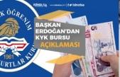 Başkan Erdoğan, KYK Burs ve Kredi Ödemesi Açıklaması!