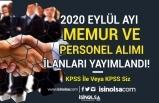 2020 Eylül Ayı  Binlerce KPSS'li KPSS'siz Memur Alımı ve Personel Alımları