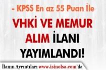 Belediye KPSS En Az 55 Puan İle VHKİ ve Memur Alımı İlanı Yayımladı!