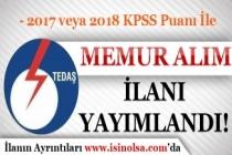TEDAŞ 2017 veya 2018 KPSS İle Memur Alımı İlanı Yayımlandı!