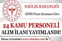 Sağlık Bakanlığı KPSS Puanı İle 24 Kamu Personeli Alım İlanı 2019
