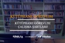 Kütüphane Görevlisi Çalışma Şartları - 2019 Kütüphaneci Maaşları
