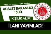 Adalet Bakanlığı 2019 Yılı 1300 Hakim ve Savcı Adayı Alım İlanı Yayımladı!