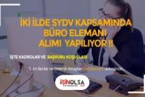Afyon ve Zonguldak SYDV 4 Büro ve Sosyal Yardım ve İnceleme Görevlisi Alacak