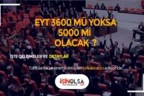 EYT Kanunu ile 3600-5000 Sorunu Çözüme Kavuşacak