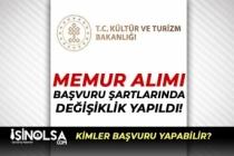 Kültür Bakanlığı VGM Memur Alımı Şartlarında Değişiklik Yapıldı!