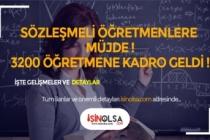 Öğretmenlere Müjde ! 3.200 Sözleşmeli Öğretmene Kadro Geldi !