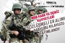 MSB Kara ve Deniz Kuvvetleri Sözleşmeli Er Alımı Başvuru Kılavuzu Duyuruldu!