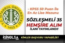 İstanbul Üniversitesi ( İÜC ) 35 Sözleşmeli Hemşire Alımı Başvuruları Başladı!