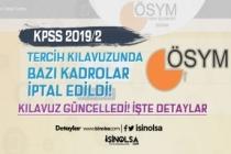 KPSS 2019/2 Tercih Kılavuzunda Bazı Kadrolar İptal Edildi! İşte Güncelleme