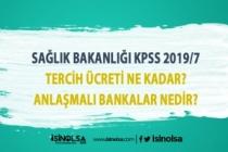 KPSS 2019/7 Tercih Ücreti ve Anlaşmalı Bankalar?