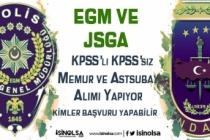 EGM ve JSGA Memur ve Astsubay Alımı Yapıyor! Kimler Başvuru Yapabilir?