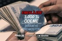 Emeklilere İkramiye ve Promosyon Tutarı 3 Bin Tl Olacak!