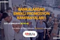 Emekliye Promosyon için Bankalar Erken Davrandı!