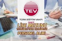 Türk Eğitim Vakfı Lise Mezunu Tecrübesiz yada Tecrübeli Personel Alımı Yapacak!
