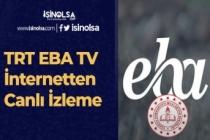 TRT EBA TV İnternetten Canlı İzleme (ilkokul TV, ortaokul TV, lise TV)