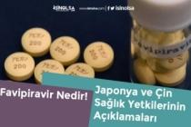 Koronavirüs'e İyi Geldiği Söylenen Favipiravir Nedir? Japonya ve Çin Sağlık Bakanlığından Açıklama!