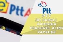 PTT 2 Farklı Kadroda Personel Alımı Yapacak! Başvuru Detayları!