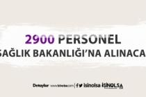 Sağlık Bakanlığı 2900 yeni personel ve işçi alımı yapılacak!