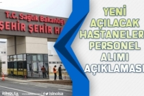 Sağlık Bakanlığı Yeni Açılan Hastanelere Personel Alımı Müjdesi Geldi!