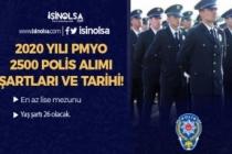2020 Yılı Lise Mezunu 2500 Polis Alımı Başlıyor! PMYO TYT Taban Puanı? Şartlar?