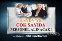 6 SYDV'ye Çok Sayıda Personel Alınacak!