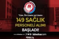 SDÜ 149 Sağlık Personel Alımı Başladı! Lise, Ön Lisans ve Lisans Mezunu