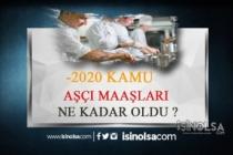 2020 Kamuda Aşçı Maaşları Ne Kadar?
